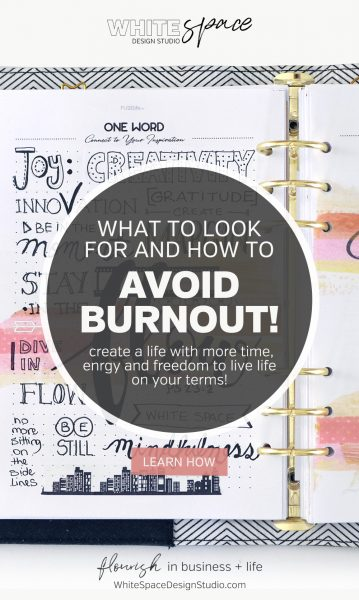 Pin this image to save these 5 signs you're headed for burnout. What to look for, how to avoid it and create a life with more time, energy and freedom to live life on your terms.