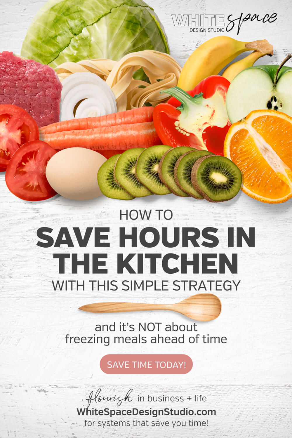 Save yourself hours in the kitchen each week with this simple strategy (and it's not about freezing meals ahead of time). | whitespacedesignstudio.com #flourishwithwhitespace #timemanagement #mealplanning #productivity #bossmom